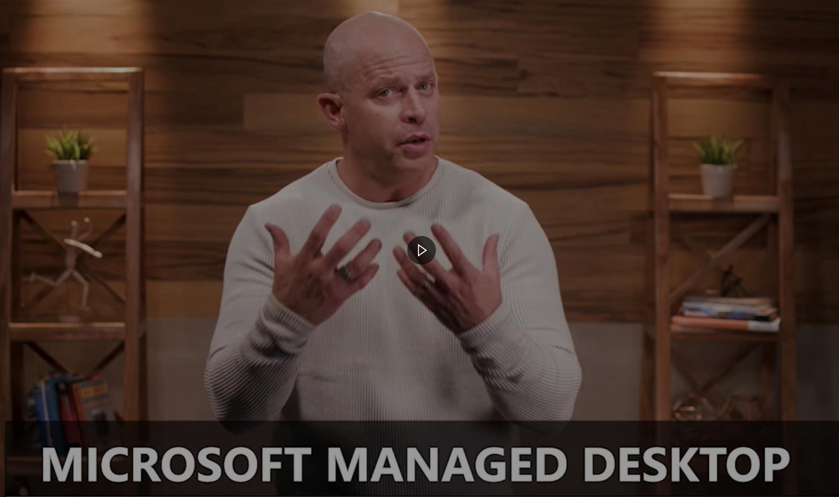 microsoft managed desktop intro